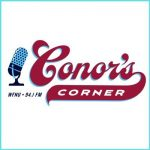 Stay at Home with Conor's Corner!